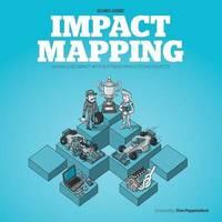Impact Mapping by Gojko Adzic