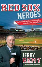 Red Sox Heroes by Jerry Remy image