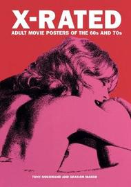 X-rated Adult Movie Posters Of The 1960s And 1970s by Peter Doggett