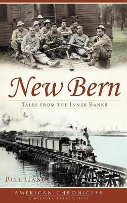 New Bern by Bill Hand