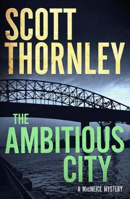 The Ambitious City by Scott Thornley image