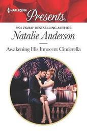 Awakening His Innocent Cinderella by Natalie Anderson