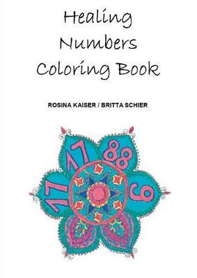 Healing Numbers Coloring Book by Britta Schier