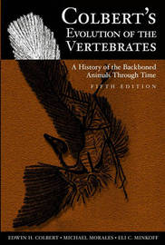 Colbert's Evolution of the Vertebrates: A History of the Backboned Animals Through Time by Edwin H. Colbert image