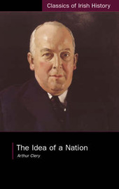 Idea of a Nation by Arthur Clery image