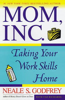 Mom, Inc. by Neale S Godfrey image