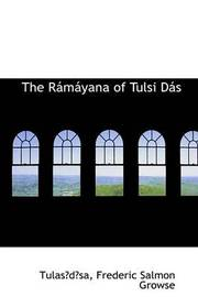 The Ramayana of Tulsi Das by Tulasdsa Frederic Salmon Growse image