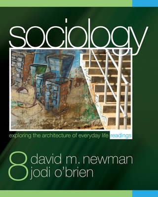 Sociology: Exploring the Architecture of Everyday Life: Readings