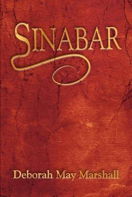 Sinabar by Deborah May Marshall