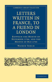 Cambridge Library Collection - European History by Watkin Tench