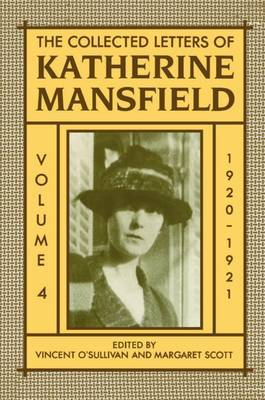 The Collected Letters of Katherine Mansfield: Volume IV: 1920-1921 by Katherine Mansfield image