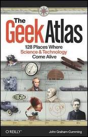 The Geek Atlas by John Graham-Cumming