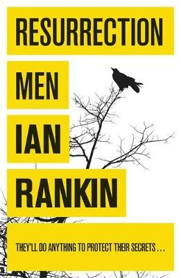 Resurrection Men (Inspector Rebus #13) by Ian Rankin