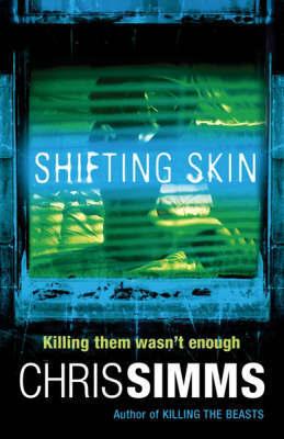 Shifting Skin by Chris Simms