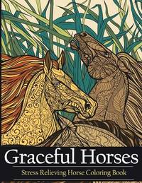 Adult Coloring Book Graceful Horses by Adult Coloring Books