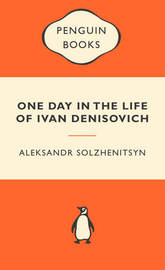 One Day in the Life of Ivan Denisovich (Popular Penguins) by Aleksandr Solzhenitsyn