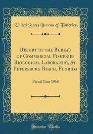 Report of the Bureau of Commercial Fisheries Biological Laboratory, St. Petersburg Beach, Florida by United States Bureau of Fisheries image
