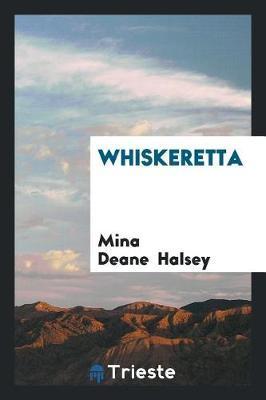 Whiskeretta by Mina Deane Halsey image