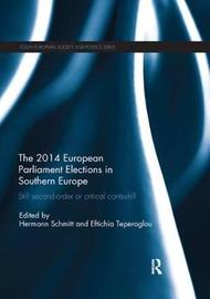 The 2014 European Parliament Elections in Southern Europe