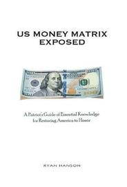 Us Money Matrix Exposed by Ryan Hanson
