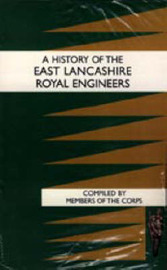 History of the East Lancashire Royal Engineers by Members Of The Corps image