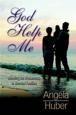 God Help Me by Angela Huber image