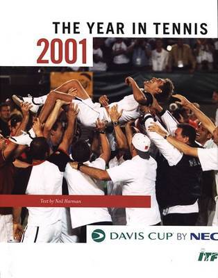 The Davis Cup: 2001 by Neil Harman image