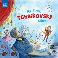 My First Tchaikovsky Album by Various