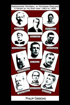 Association Football in Victorian England by Philip Gibbons image