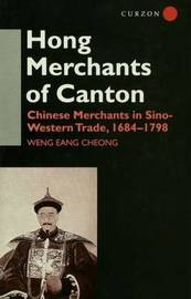The Hong Merchants of Canton by Weng Eang Cheong