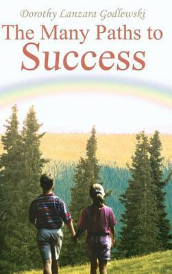 The Many Paths to Success by Dorothy Lanzara Godlewski image