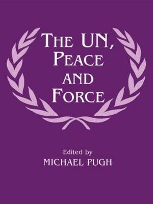 The UN, Peace and Force image