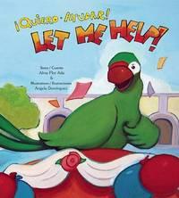 Let Me Help! / Quiero Ayudar! by Alma Flor Ada image