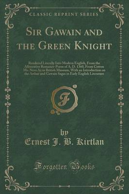 an introduction to the analysis of sir gawain and the green knight The green knight is not named in the poem, and he says only that men know him as the knight of the green chapel his strange color and his marvelous ability t.