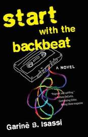 Start with the Backbeat by Garine B Isassi