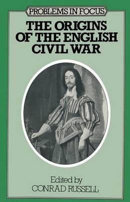The Origins of the English Civil War