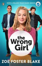 The Wrong Girl by Zoe Foster