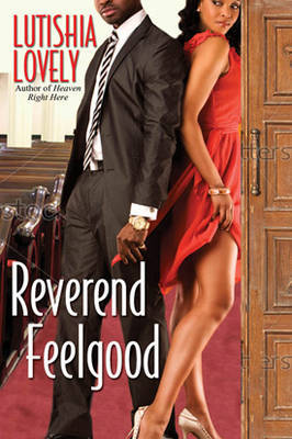 Reverend Feelgood by Lutishia Lovely