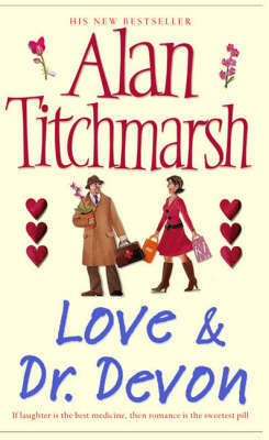 Love and Dr. Devon by Alan Titchmarsh