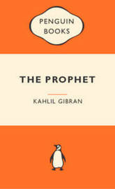 The Prophet (Popular Penguins) by Kahlil Gibran
