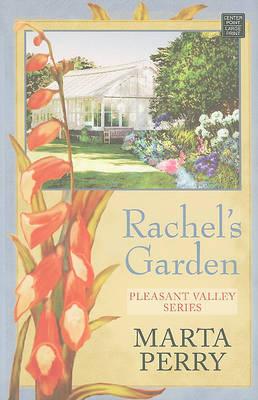 Rachel's Garden by Marta Perry image