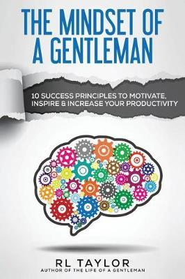 The Mindset of a Gentleman by RL Taylor image
