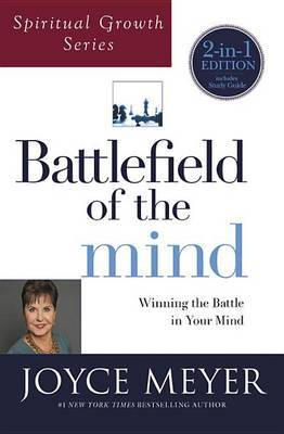 Battlefield of the Mind (Spiritual Growth Series) by Joyce Meyer
