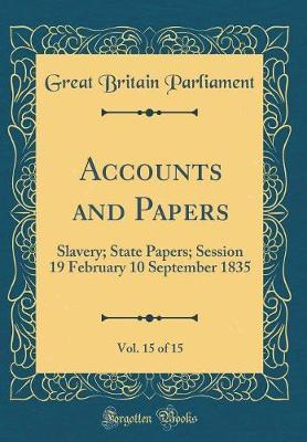 Accounts and Papers, Vol. 15 of 15 by Great Britain Parliament image