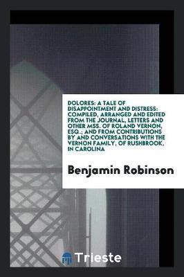 Dolores by Benjamin Robinson