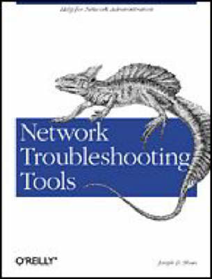 Network Troubleshooting Tools by Joseph D. Sloan