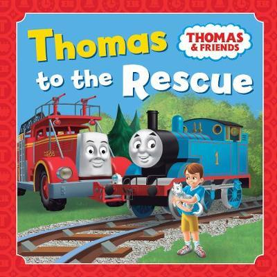 Thomas to the Rescue by Thomas & Friends