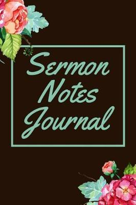 Sermon Notes Journal by Phil D Sermon Journals