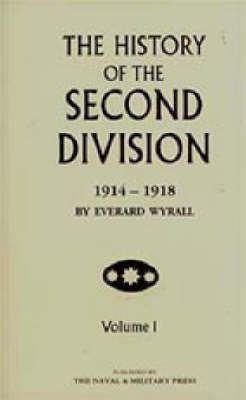 History of the Second Division by Everard Wyrall image