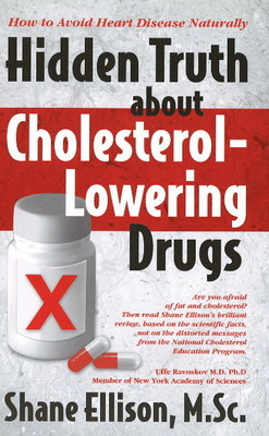 Hidden Truth About Cholesterol-Lowering Drugs by Shane Ellison image